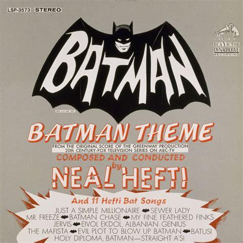 theme songs batman neal hefti music batman theme