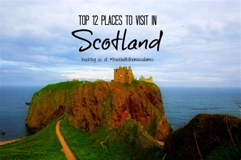Find Scotland Best Places To Visit In Scotland