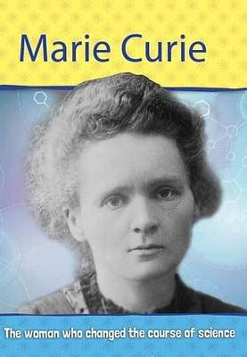 marie curie biography for students biography marie curie by philip steele waterstones