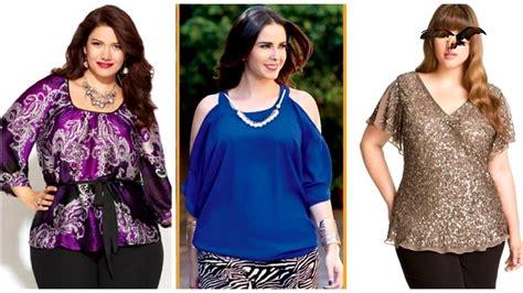 blusas sw moda para gorditas blusas de moda para gorditas youtube