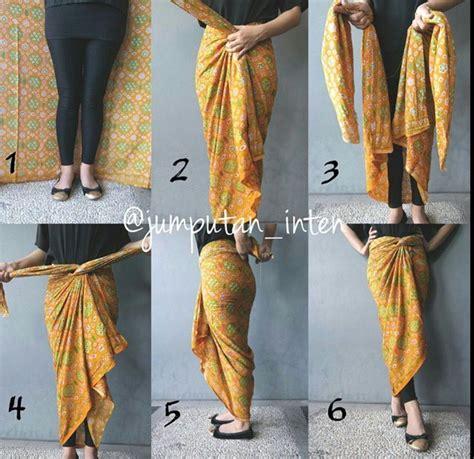 tutorial ikat kain batik 30 gambar cara memakai kain batik untuk bawahan kebaya
