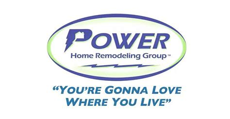 power home remodeling you re gonna where you