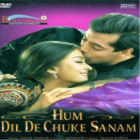 download mp3 from hum dil de chuke sanam hindi film hum dil de chuke sanam full movie download