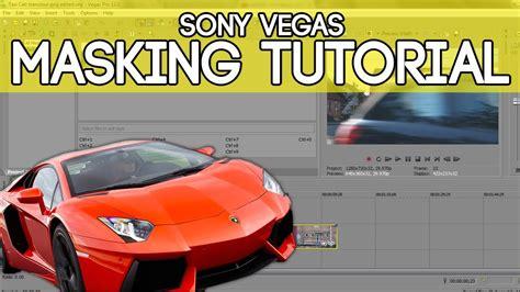 sony vegas pro mask tutorial sony vegas tutorials sony vegas pro 12 masking