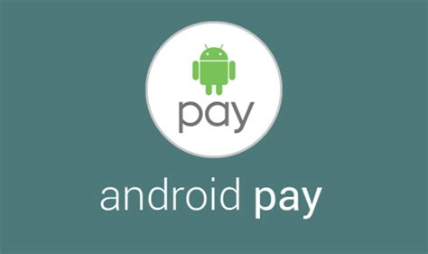 android pay android pay things to