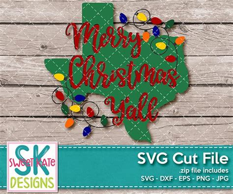 merry christmas yall texas  lights svg dxf eps png jpg sweet kate designs