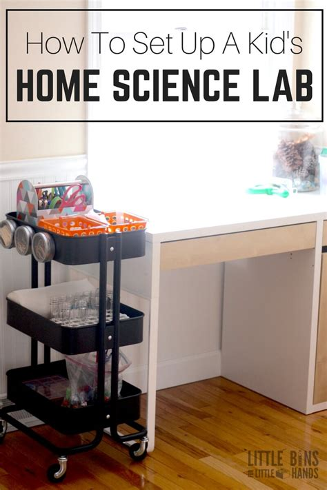 how to set up home science lab for including activities