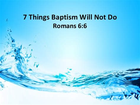 7 Things Not To Do When by 7 Things Baptism Will Not Do