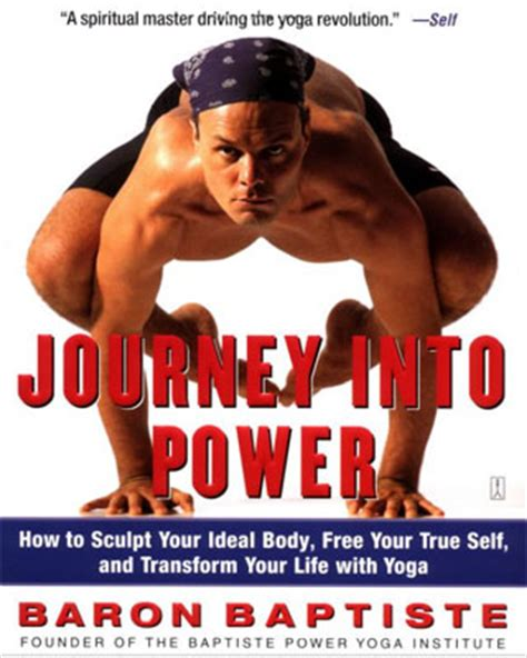 journey into power journey into power by baron baptiste