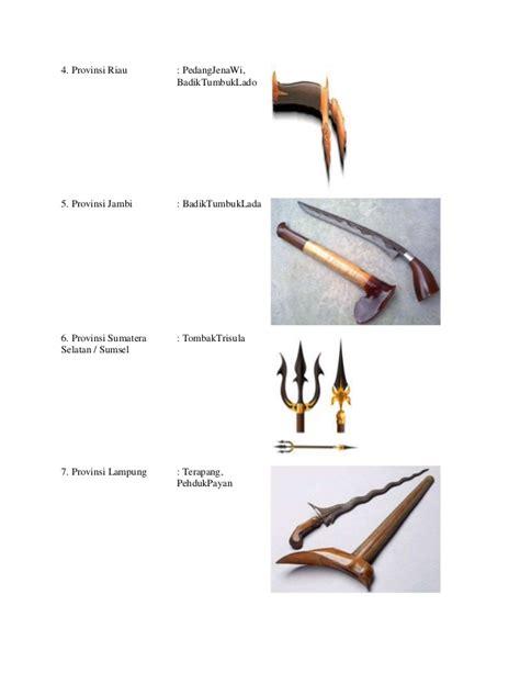 Sumatra Revolusi Dan Elite Tradisional 1 nama senjata tradisional khas daerah adat budaya nasional