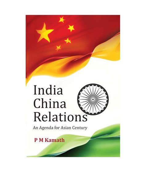 comparing asian politics india china and japan books india china relations an agenda for asian century buy