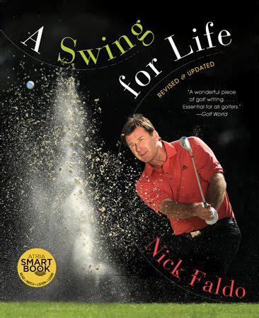 A Swing For Life Nickfaldo Com