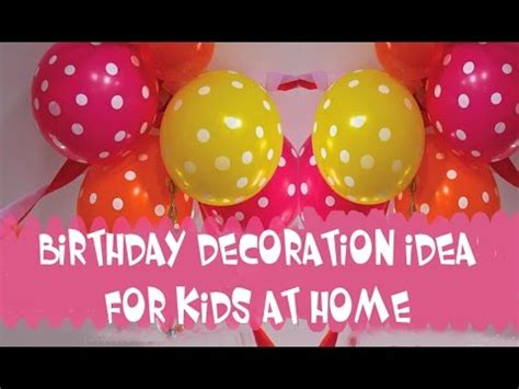 birthday decoration at home for kids birthday decoration ideas for kids at home youtube