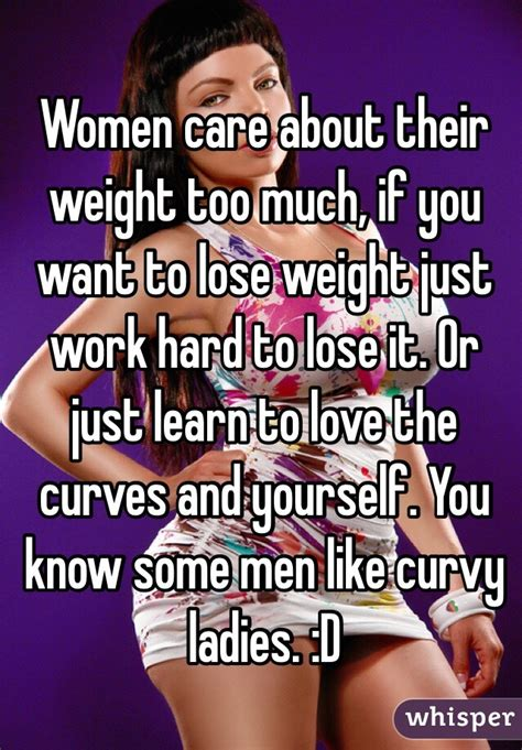 Curvy Women Memes - women care about their weight too much if you want to