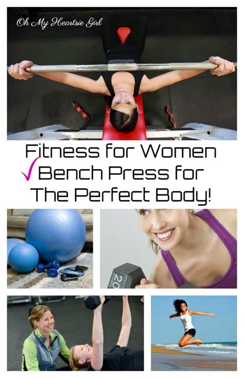 perfect bench press fitness for women bench press for the perfect body oh my heartsie girl