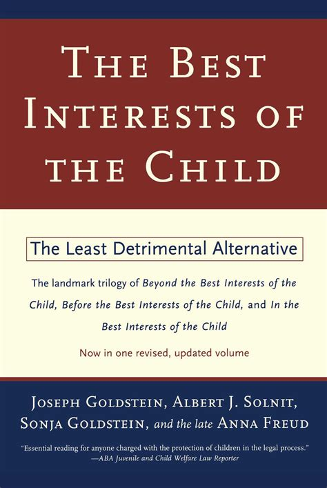best interest on the best interests of the child book by joseph goldstein