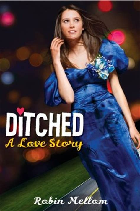 Ditched By Friends by Ditched A Story By Robin Mellom Reviews
