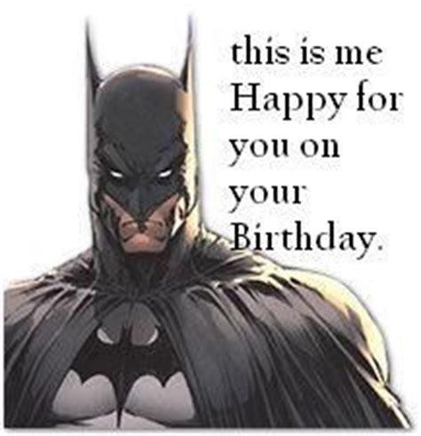 Batman Happy Birthday Meme - 1000 images about happy birthday on pinterest happy