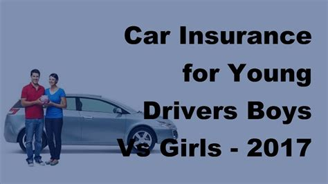 Insurance Quotes Drivers 2 by Car Insurance For Drivers Boys Vs 2017 Car