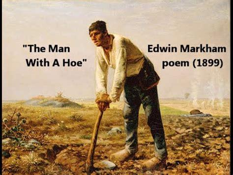 the man with the quot the man with the hoe quot edwin markham poem inspired by quot l homme 224 la houe quot jean fran 231 ois millet