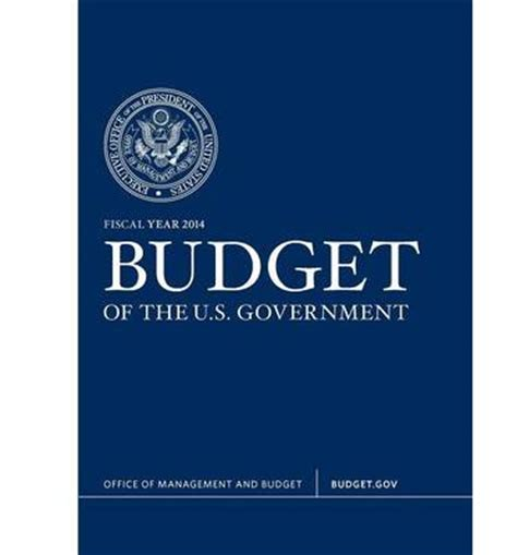 Office Of The Budget by Budget Of The U S Government Fiscal Year 2014 White