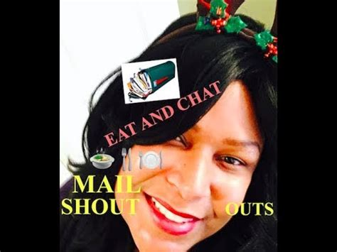 Eat Chat eat and chat mail shout outs