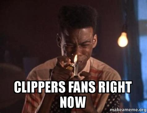 Clippers Meme - clippers fans right now make a meme