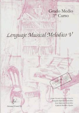teora del lenguaje musical 8495262657 libros de ediciones si bemol s l libreras picasso