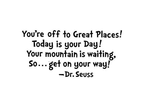 you re not that great but neither is anyone else books your to great places dr seuss quotes quotesgram