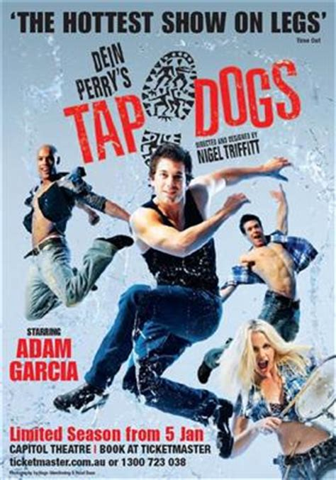 tap dogs tap dogs at capitol theatre haymarket sydney nsw on 5 jan 11