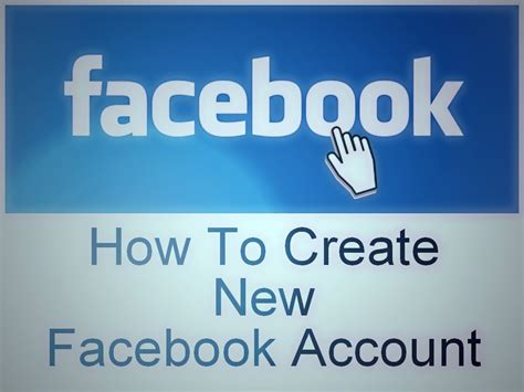 How To Create A New - how to create a new facebook account