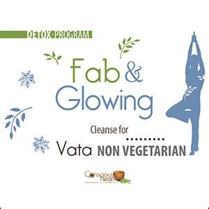 Ayurvedic Detox Program by Vata Non Vegetarian Fab And Glowing Ayurvedic Detox Program
