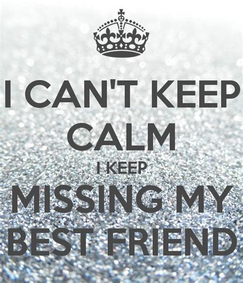 how can i check my friends bestfriends on snapchat 2015 i miss my best friend quotes missing my dear bff