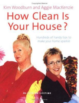 How Clean Is Your House By Kim Woodburn Aggie Mackenzie Reviews Description