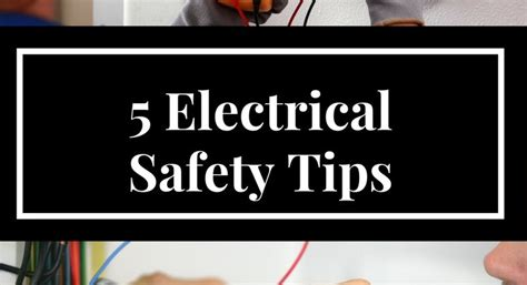 Plumbing Safety Tips by 5 Electrical Safety Tips Logical Heating Plumbing