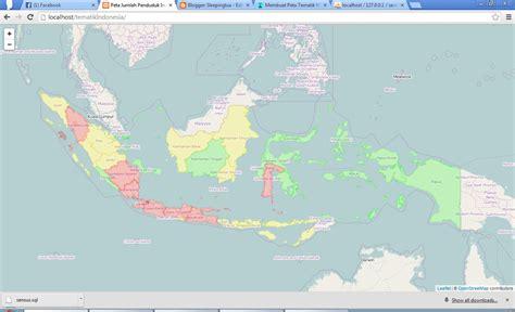 tutorial menggambar peta indonesia ngode in membuat peta tematik menggunakan geoserver