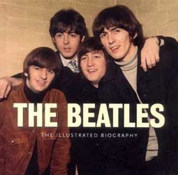 best beatles biography the beatles illustrated biography book by e