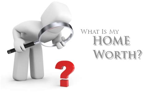 what is the value of my home what is the value of my home