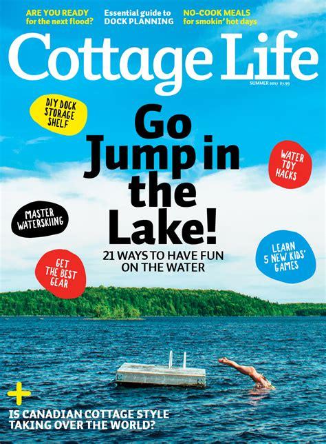 cottage living magazine subscription summer 2017 cottage magazines cottage