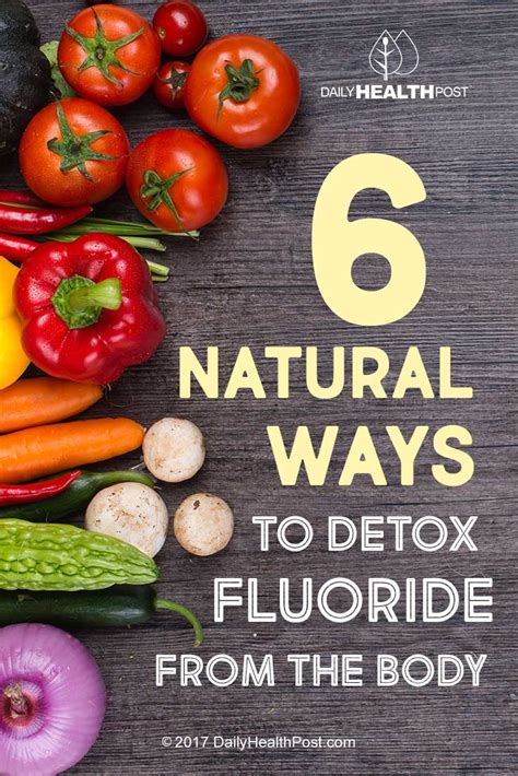 How To Detox Fluoride From by 6 Ways To Detox Fluoride From The