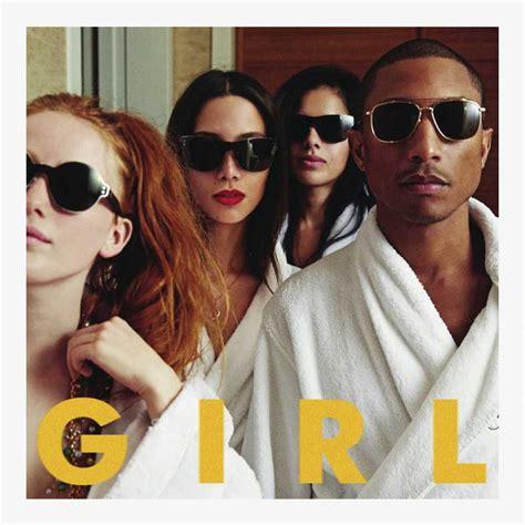 pharrell williams it girl lyrics genius lyrics pharrell williams g i r l track by track review the