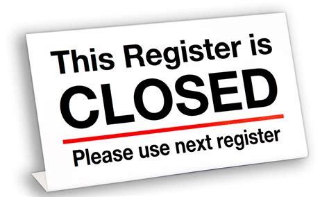register closed quot l quot sign register closed tents signs