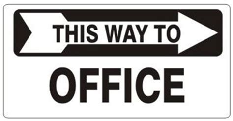 this way for the this way to office right arrow sign