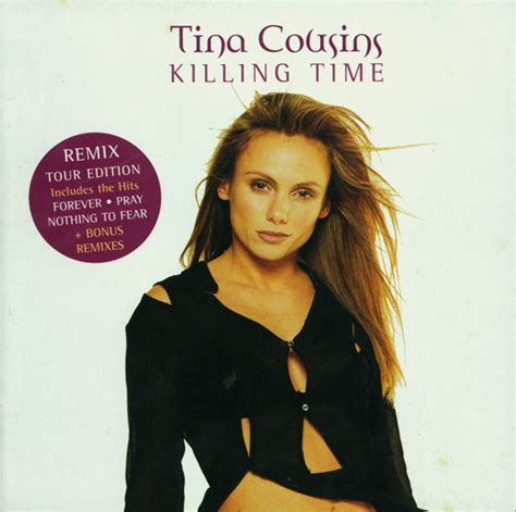 pray tina cousins tina cousins killing time remix tour edition cd
