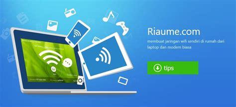 cara membuat jaringan wifi di laptop untuk hp daftar cara membuat jaringan wifi di rumah sendiri terbaru