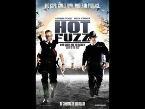 themes of hot fuzz hot fuzz theme song youtube