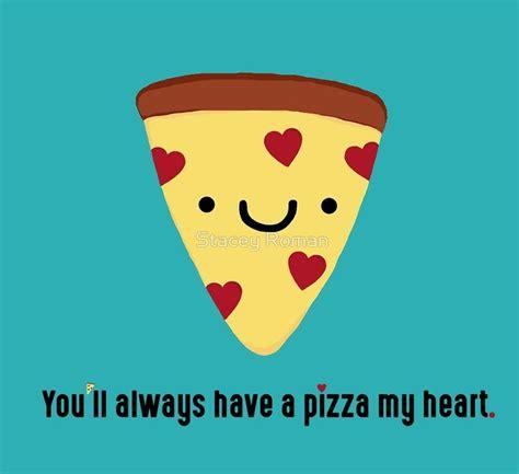 Cute Valentine Memes - pizza pun slice kawaii funny italian puns heart