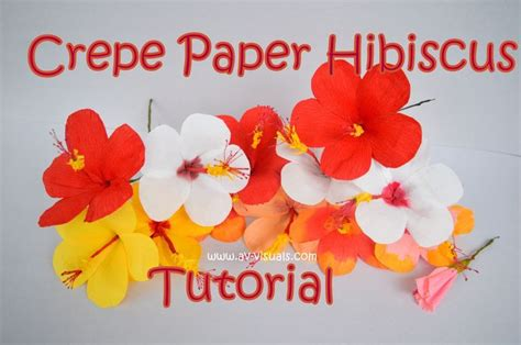 crepe paper flower tutorial new and improved how to make hibiscus flower from crepe paper hibiscus
