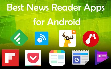 best android news app best news reader android apps 2017 goandroid