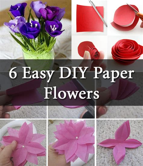 How To Make Paper Roses Easy - 6 easy diy paper flowers diy creative ideas flowers